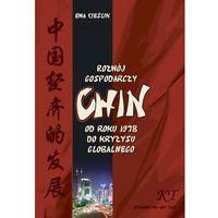 E-booki, Rozwój gospodarczy Chin od roku 1978 do kryzysu globalnego - Ewa Cieślik