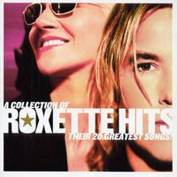 Pop, A Collection Of Roxette Hits!