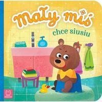 Książki dla dzieci, Mały miś chce siusiu (opr. twarda)