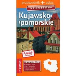 Polska niezwykła Kujawsko-pomorskie Przewodnik + atlas -. (opr. broszurowa)
