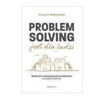 Biblioteka biznesu, Problem solving jest dla ludzi (opr. miękka)