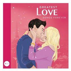 Greatest Love Songs Forever [4CD]