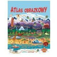 Pozostałe zabawki edukacyjne, Atlas obrazkowy - Steve Evans (ilustr.)