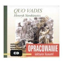 Quo Vadis. Henryk Sienkiewicz. Opracowanie - lektura liceum! Audiobook + zakładka do książki GRATIS