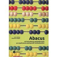 Biblioteka biznesu, Abacus od instruktarzy gospodarczych po współczesne podręczniki rachunkowości (opr. miękka)