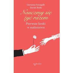 Nauczmy się żyć razem. Pierwsze kroki w małżeństwie - Giovanna Fumagalli - ebook