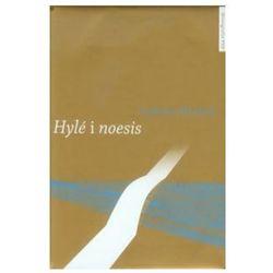 Hyle i noesis - Wysyłka od 3,99 - porównuj ceny z wysyłką (opr. twarda)