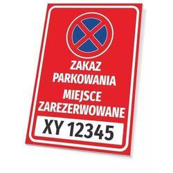 Tabliczka zakaz parkowania, miejsce zarezerwowane, z polem na nr rejestracyjny pojazdu