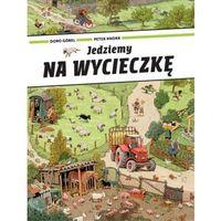 Książki dla dzieci, JEDZIEMY NA WYCIECZKĘ (opr. kartonowa)