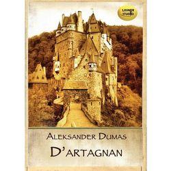 """D""""Artagnan - Aleksander Dumas"""