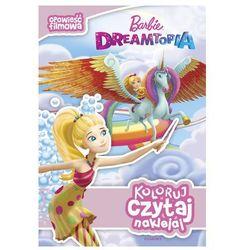 Barbie Dreamtopia Opowieść filmowa Koloruj czytaj naklejaj (opr. miękka)