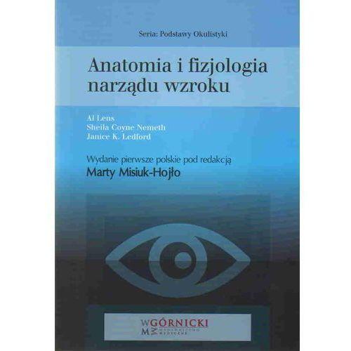 Książki medyczne, Anatomia i fizjologia narządu wzroku (opr. miękka)