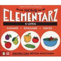 Książki dla dzieci, NOWY ELEMENTARZ 6 LATKA ZADANIE DZIAŁANIE SUKCES (opr. miękka)