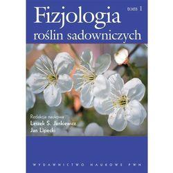 Fizjologia roślin sadowniczych t.1 (opr. miękka)
