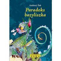 Książki dla dzieci, Paradoks bazyliszka (opr. miękka)