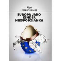 Politologia, Europa jako kinder niespodzianka (opr. miękka)