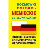 Książki do nauki języka, Rozmówki polsko niemieckie ze słowniczkiem (opr. broszurowa)