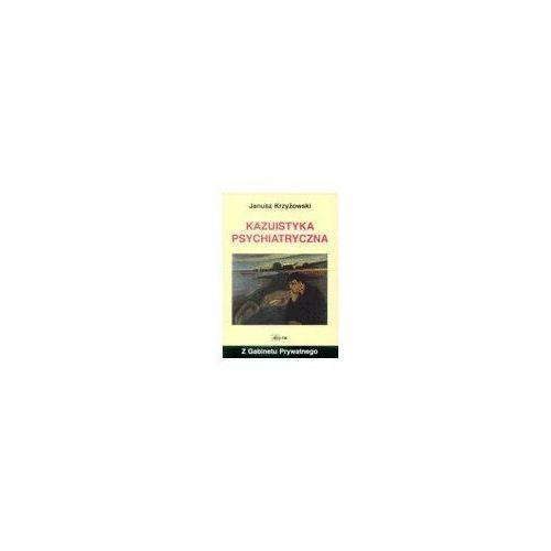 Książki medyczne, Kazuistyka psychiatryczna (opr. miękka)