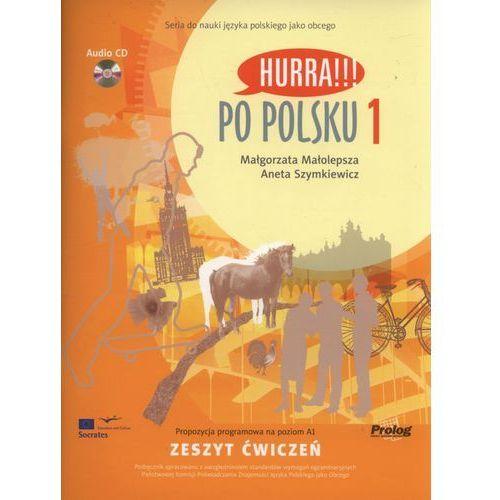 Książki do nauki języka, Hurra Po Polsku 1. Zeszyt ćwiczeń + CD (opr. miękka)