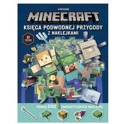 Minecraft Księga podwodnej przygody z naklejkami. Darmowy odbiór w niemal 100 księgarniach!
