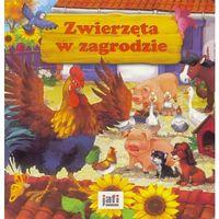 Książki dla dzieci, Zwierzęta w zagrodzie JAFI (opr. twarda)