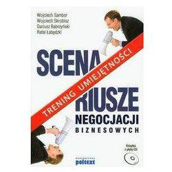 Scenariusze negocjacji biznesowych z płytą CD - Babrzyński Dariusz, Łabędzki Rafał
