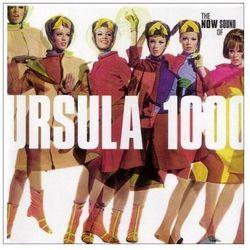 Now Sound Of Ursula 1000 - Ursula 1000