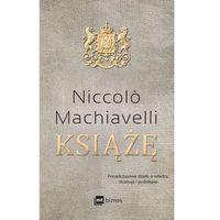 Biblioteka biznesu, Książę - Niccolo Machiavelli (opr. twarda)