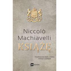 Książę - Niccolo Machiavelli (opr. twarda)