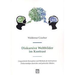 Diskursive Weltbilder im Kontrast (opr. broszurowa)