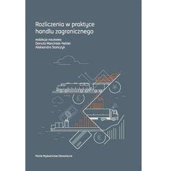 Rozliczenia w praktyce handlu zagranicznego - Danuta Marciniak-Neider (opr. kartonowa)