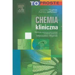 Chemia kliniczna To proste (opr. miękka)