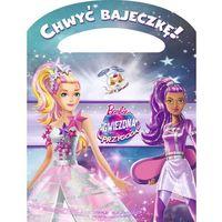 Książki dla dzieci, Chwyć bajeczkę. Barbie Gwiezdna Przygoda - Marta Jamrógiewicz (opr. miękka)