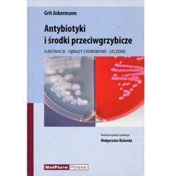 Antybiotyki i środki przeciwgrzybicze