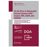 Informatyka, On the Move to Meaningful Internet Systems 2006: CoopIS, DOA, GADA, and ODBASE