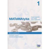 Matematyka, Matematyka 1 Ćwiczenia I Zadania Zakres Podstawowy (opr. miękka)