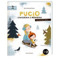 Książki dla dzieci, Pucio i ćwiczenia z mówienia czyli nowe słowa i zdania (opr. twarda)