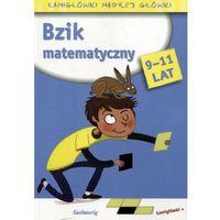 Książki dla dzieci, Bzik matematyczny. Łamigłówki mądrej główki (opr. broszurowa)