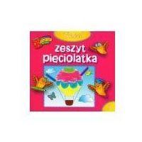 Książki dla dzieci, Trzeci zeszyt pięciolatka. Biblioteczka mądrego dziecka (opr. broszurowa)