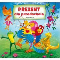 Książki dla dzieci, Prezent dla przedszkolaka (opr. kartonowa)