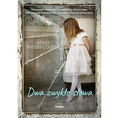 Biografie i wspomnienia, Dwa zwykłe słowa (opr. broszurowa)