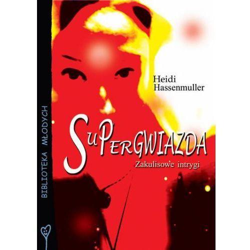 Literatura młodzieżowa, Supergwiazda - Heidi Hassenmuller
