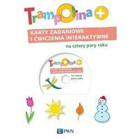 Książki dla dzieci, Trampolina+ Karty zadaniowe i ćwiczenia interaktywne na cztery pory roku - Dostawa 0 zł (opr. kartonowa)