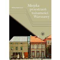 Książki medyczne, Miejska przestrzeń tożsamości Warszawy