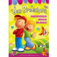 Książki dla dzieci, Najpiękniejsze wiersze dla dzieci. Jan Brzechwa (opr. twarda)
