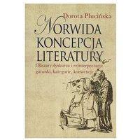 Literaturoznawstwo, Norwida koncepcja literatury (opr. miękka)