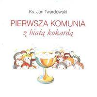 Literatura młodzieżowa, Pierwsza Komunia z Białą Kokardą (opr. twarda)
