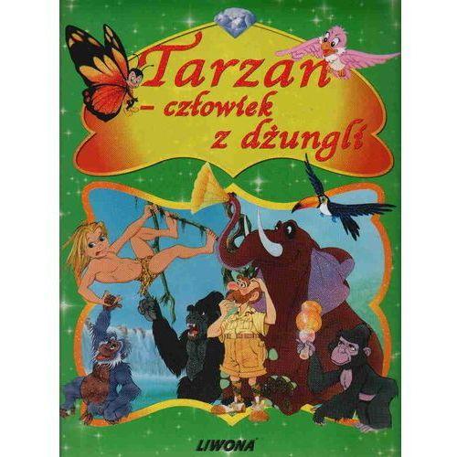 Książki dla dzieci, Tarzan człowiek dżungli (opr. twarda)