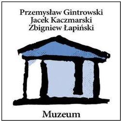 Jacek Kaczmarski, Zbigniew Łapiński, Przemysław Gintrowski - MUZEUM (RE-EDYCJA)