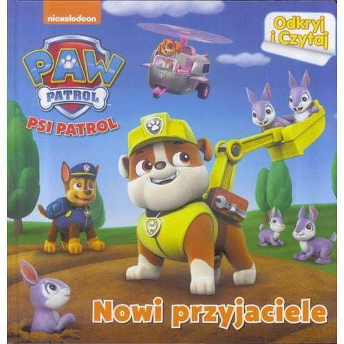 Książki dla dzieci, Psi Patrol Odkryj i Czytaj nr 2 Nowi przyjaciele - Praca zbiorowa (opr. twarda)